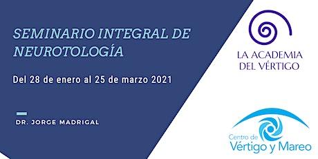 Seminario Integral de Neurotología (duración: 3 meses) entradas