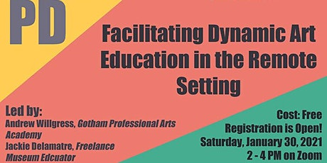 Facilitating Dynamic Art Education in a Remote Setting tickets