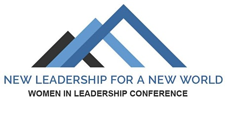 New Leadership For a New World | Women in Leadership Conference 2021 billets