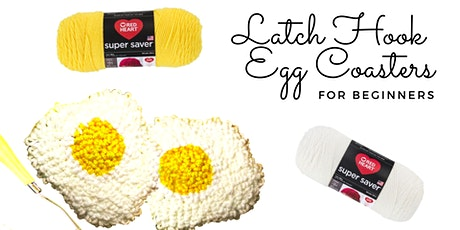 Latch Hook Egg Coasters tickets