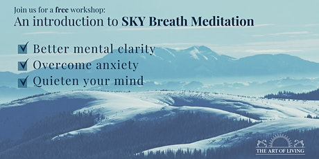 Beyond Breath: An introduction to the SKY Breath Meditation Program tickets