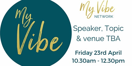 My Vibe Network - 23 April, 2021 tickets