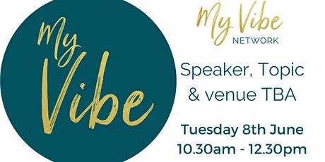 My Vibe Network - 8th June, 2021 tickets