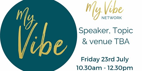 My Vibe Network - 23rd July, 2021 tickets