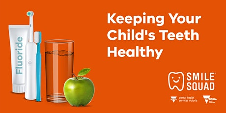 Keeping your child's teeth healthy tickets