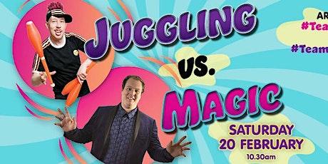 Juggling Vs Magic tickets