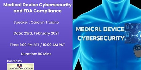 Medical Device Cybersecurity and FDA Compliance tickets