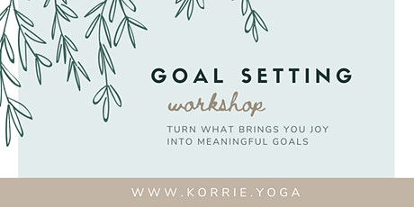 Creating & Setting Meaningful Goals - Online Workshop tickets