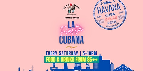 La Fiesta Cubana at Cuba Libre Frasers Tower With Food & Drinks from $5++ tickets