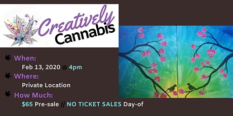 Creatively Cannabis: Tokes and Brushstrokes @ Private Location (2/13/21) tickets