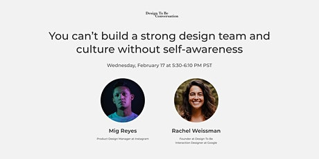 You can't build a strong design team and culture without self-awareness tickets