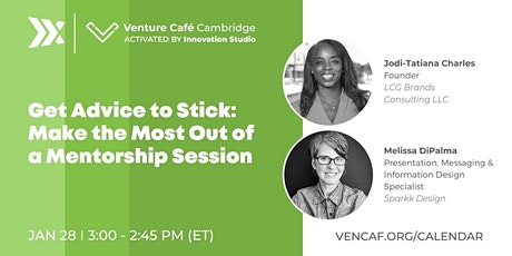 Get Advice to Stick: Make the Most Out of a Mentorship Session tickets
