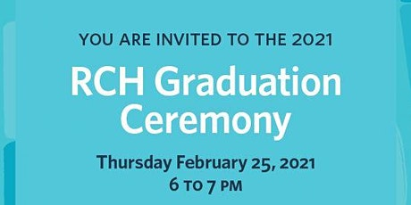 RCH Virtual Graduation Ceremony 2021 tickets