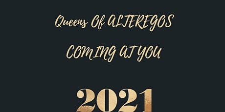 Queens of AlterEgos tickets