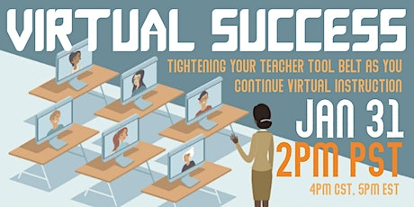 Virtual Success:  Tightening Your Teacher Tool Belt... tickets