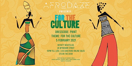 Afrodaze Fridaze: For The Culture tickets