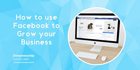 How to use Facebook to grow your Business tickets