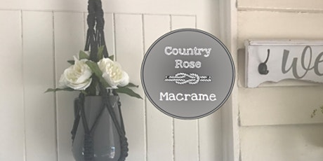 Country Rose Macrame Workshop tickets