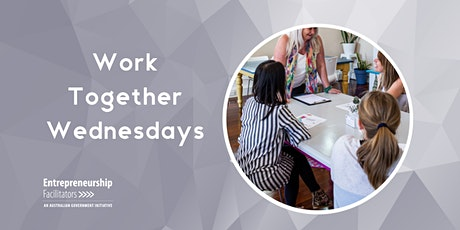 Work Together Wednesdays - co-work with other  business owners + Advisor tickets