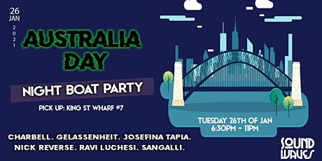 SoundWaves Australia Day Boat Party (NIGHT) XI tickets