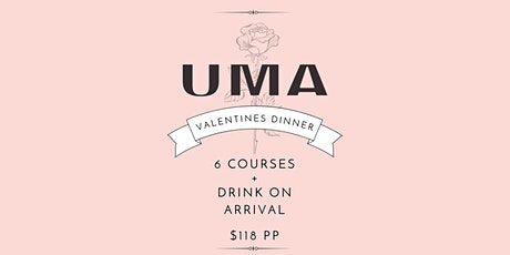Valentine's Day Dinner  at UMA Perth | Saturday 13th February tickets