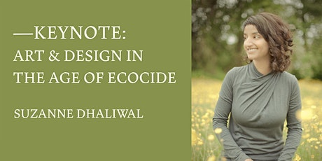 Keynote: Art & Design in the Age of Ecocide tickets