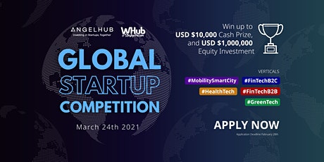 Global Startup Competition 2021 Grand Finale - Application is now open! tickets