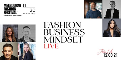 Fashion. Business. Mindset LIVE tickets