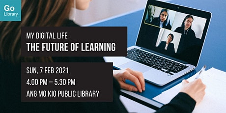 Future of Learning | My Digital Life tickets