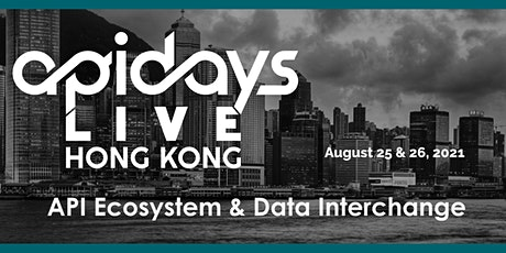 apidays LIVE HONG KONG 2021  - API Ecosystem & Data Interchange tickets