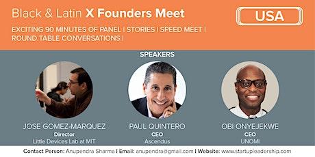 Black & Latin X Founders Meet (SLP USA) tickets