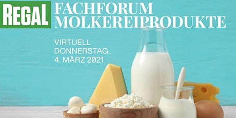 REGAL Fach-Forum Molkereiprodukte Tickets