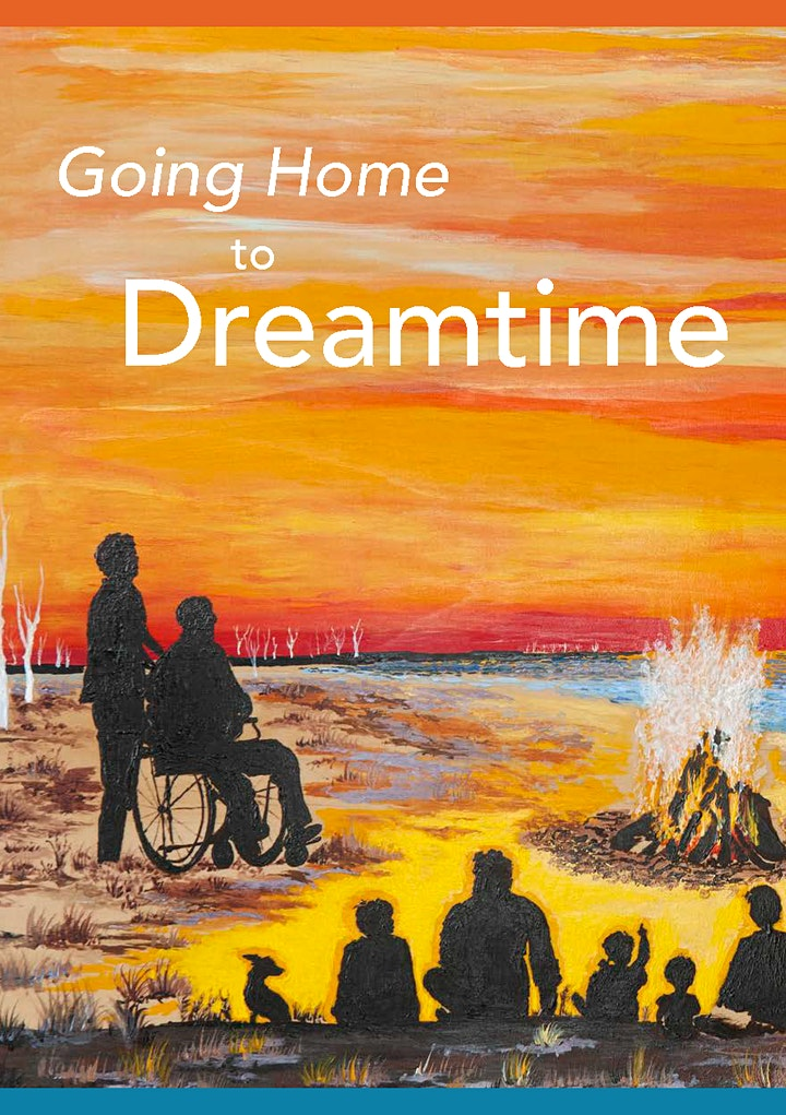 Going Home to Dreamtime Palliative Care Resource Launch image