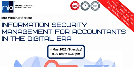 INFORMATION SECURITY MANAGEMENT FOR ACCOUNTANTS IN THE DIGITAL ERA tickets