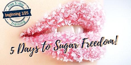 5 Days to Sugar Freedom tickets