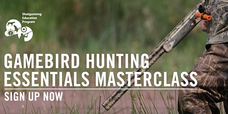 Gamebird Hunting Essentials Masterclass Feb 2021 - Beginner/Novice tickets