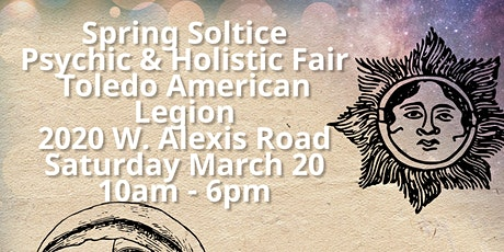 Toledo Spring Soltice Psychic & Holistic Fair tickets