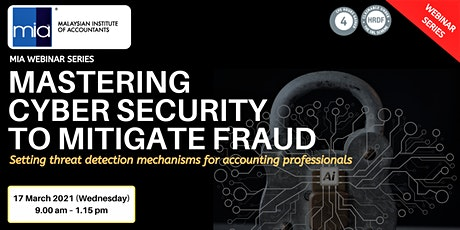 MASTERING CYBER SECURITY TO MITIGATE FRAUD tickets