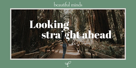 Beautiful Minds Night Online - Looking straight ahead tickets