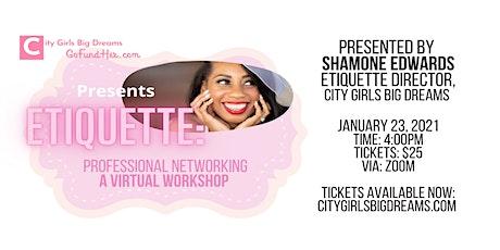 Etiquette: Virtual Networking tickets