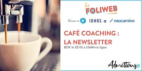 Café coaching : la newsletter billets