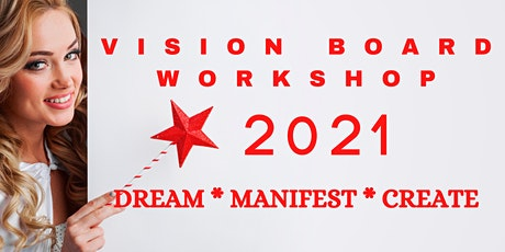 VISION 21 - Vision Board and Manifestation Workshop tickets