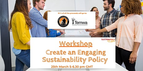 Workshop: Create an Engaging Sustainability Policy biglietti