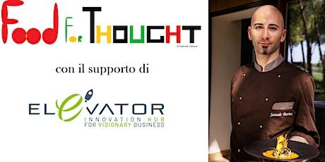 Food for Thought: come si mangia dove si innova @Emilia-Romagna biglietti