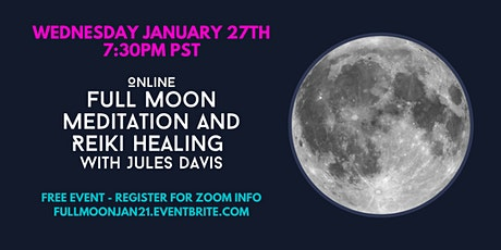 Full Moon Meditation and Healing with Reiki Master Jules Davis - FREE tickets
