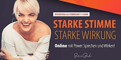 STARKE STIMME STARKE WIRKUNG - Online mit Power Sprechen und Wirken! Tickets