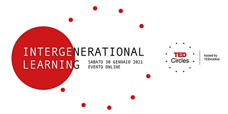 TED Circles Gennaio: Intergenerational learning biglietti