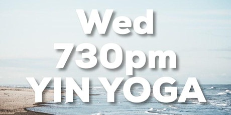 WEDNESDAY 730PM BIJA YOGA YIN YOGA CLASS with LOREN tickets