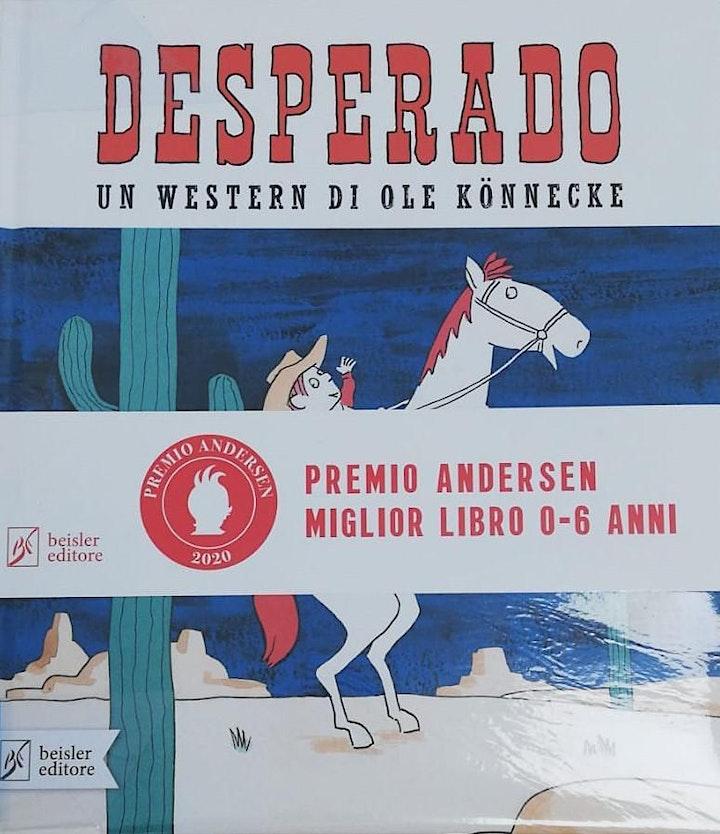 Immagine FIABE A MERENDA - DESPERADO: UN WESTERN