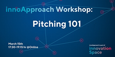 innoApproach: Pitching 101 tickets